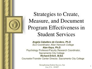 Strategies to Create, Measure, and Document Program Effectiveness in Student Services