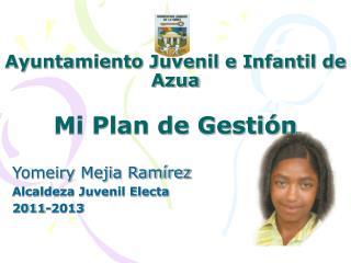 Ayuntamiento Juvenil e Infantil de Azua Mi Plan de Gestión