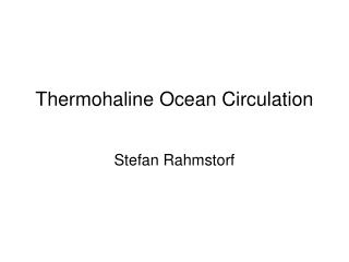Thermohaline Ocean Circulation