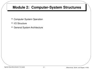 Module 2:  Computer-System Structures