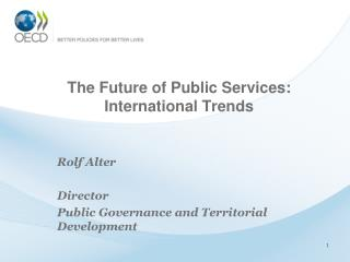 The Future of Public Services: International Trends