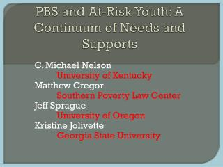 PBS and At-Risk Youth: A Continuum of Needs and Supports