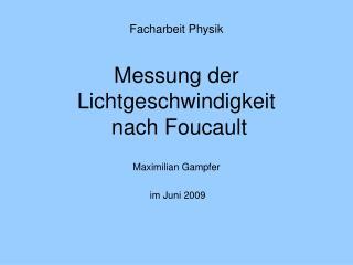 Facharbeit Physik Messung der Lichtgeschwindigkeit  nach Foucault