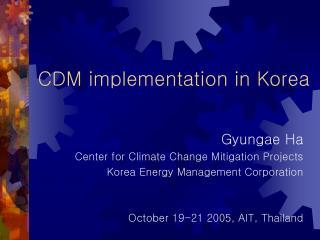 CDM implementation in Korea