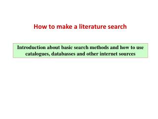 How to make a literature search
