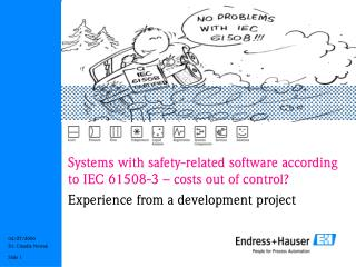 Systems with safety-related software according  to IEC 61508-3 – costs out of control?