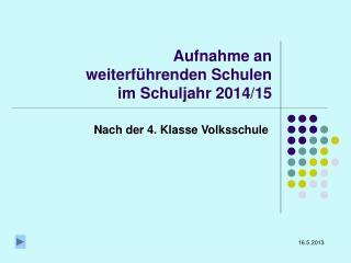 Aufnahme an weiterführenden Schulen im Schuljahr 2014/15