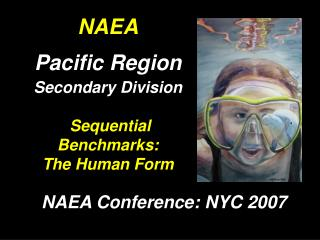 NAEA Pacific Region Secondary Division Sequential Benchmarks: The Human Form