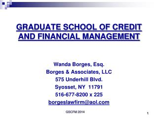 GRADUATE SCHOOL OF CREDIT AND FINANCIAL MANAGEMENT