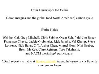 From Landscapes to Oceans Ocean margins and the global (and North American) carbon cycle