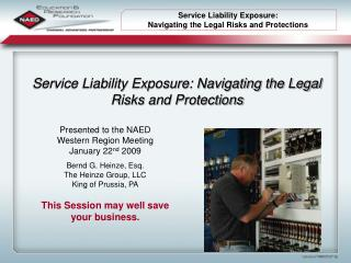 Service Liability Exposure: Navigating the Legal Risks and Protections