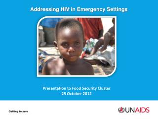 Addressing HIV  in Emergency Settings