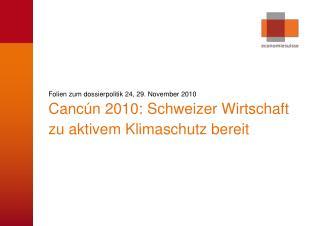 Folien zum dossierpolitik 24, 29. November 2010