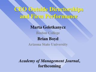 CEO Outside Directorships and Firm Performance