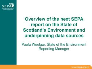 Paula Woolgar, State of the Environment Reporting Manager