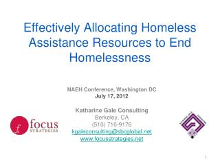 Effectively Allocating Homeless Assistance Resources to End Homelessness