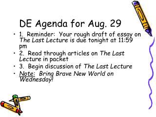 DE Agenda for Aug. 29