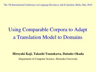 Using Comparable Corpora to Adapt a Translation Model to Domains