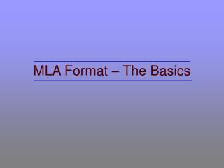 MLA Format – The Basics