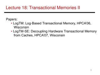 Lecture 18: Transactional Memories II