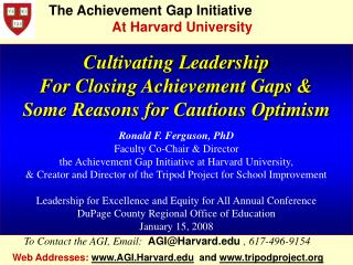 Cultivating Leadership For Closing Achievement Gaps & Some Reasons for Cautious Optimism
