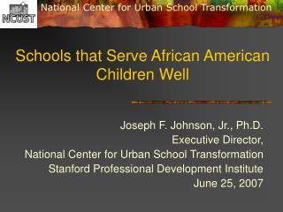 Schools that Serve African American Children Well