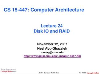 Lecture 24 Disk IO and RAID