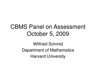CBMS Panel on Assessment October 5, 2009