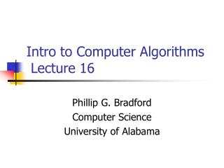 Intro to Computer Algorithms  Lecture 16