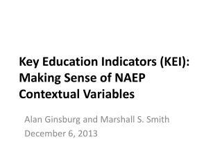 Key Education Indicators (KEI): Making Sense of NAEP Contextual Variables