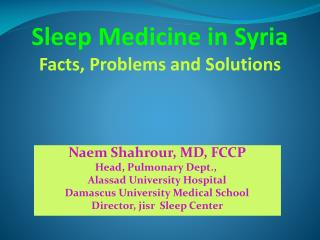 Sleep Medicine in Syria Facts, Problems and Solutions