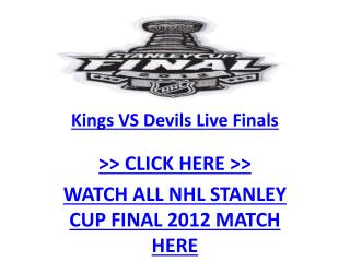 2012 Stanley Cup Final : Watch Los Angeles Kings vs New Jers
