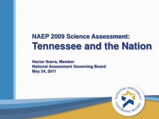 NAEP 2009 Science Assessment:  Tennessee and the Nation