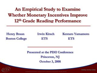 An Empirical Study to Examine Whether Monetary Incentives Improve 12 th  Grade Reading Performance