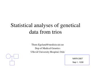 Statistical analyses of genetical data from trios