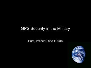 GPS Security in the Military