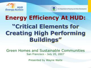 """Critical Elements for Creating High Performing Buildings"""