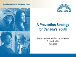 A Prevention Strategy for Canada's Youth