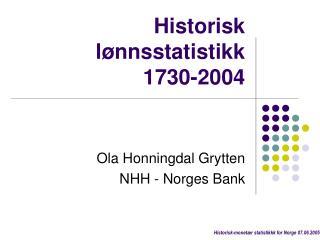 Historisk l�nnsstatistikk  1730-2004