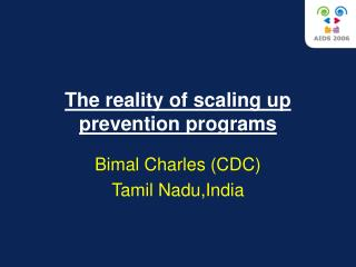 The reality of scaling up prevention programs