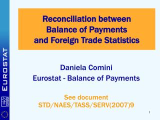 Reconciliation between  Balance of Payments and Foreign Trade Statistics