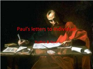 Paul's letters to Individual