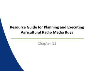 Resource Guide for Planning and Executing Agricultural Radio Media Buys