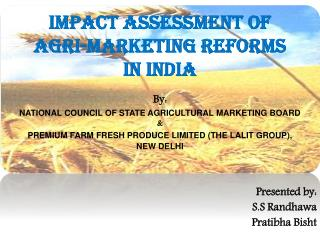 Impact Assessment of  Agri-Marketing Reforms in India