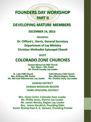 FOUNDERS  DAY  WORKSHOP PART II DEVELOPING MATURE MEMBERS DECEMBER 14, 2013 presenter: