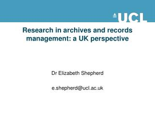 Research in archives and records management: a UK perspective