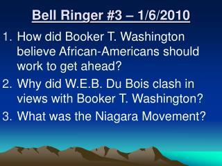 Bell Ringer #3 – 1/6/2010