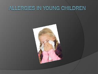 Allergies in Young Children