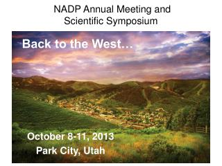 NADP Annual  Meeting and  Scientific  Symposium