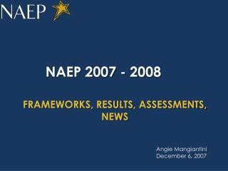 NAEP 2007 - 2008